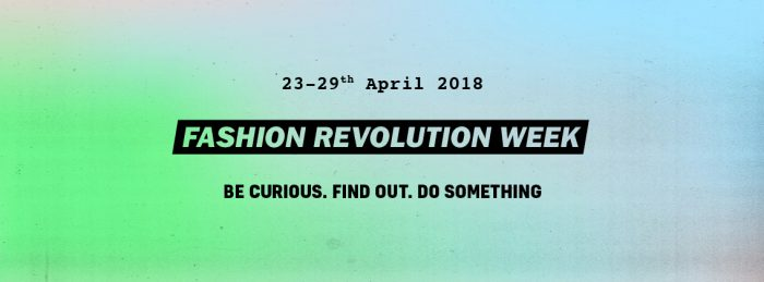 Join us in observing Fashion Revolution Week.