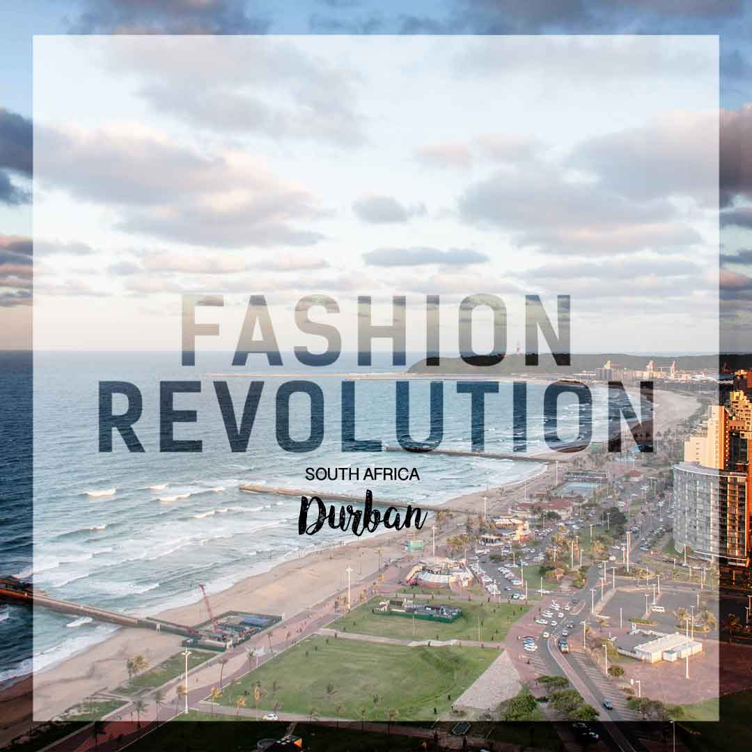 justmeneesha, blog, durban, Fashion Revolution, ethical, sustainable, Durban