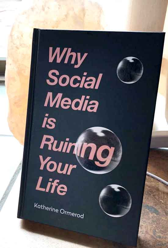 JustMeneesha, Meneesha Govender, book, reading, Why Social Media is Ruining Your Life, Katherine Ormerod, Durban